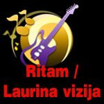 Ritam – Laurina vizija
