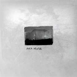 Ana Never