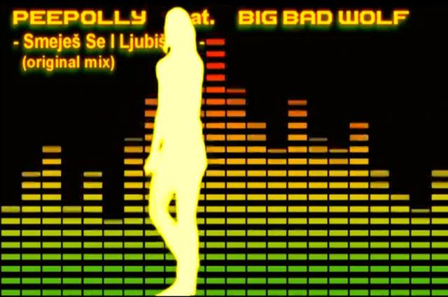 Peepolly-feat.-Big-Bad-Wolf—Smejes-Se-I-Ljubis-Me-640
